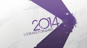 2014 looking forward