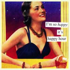 I am so happy its happy-hour