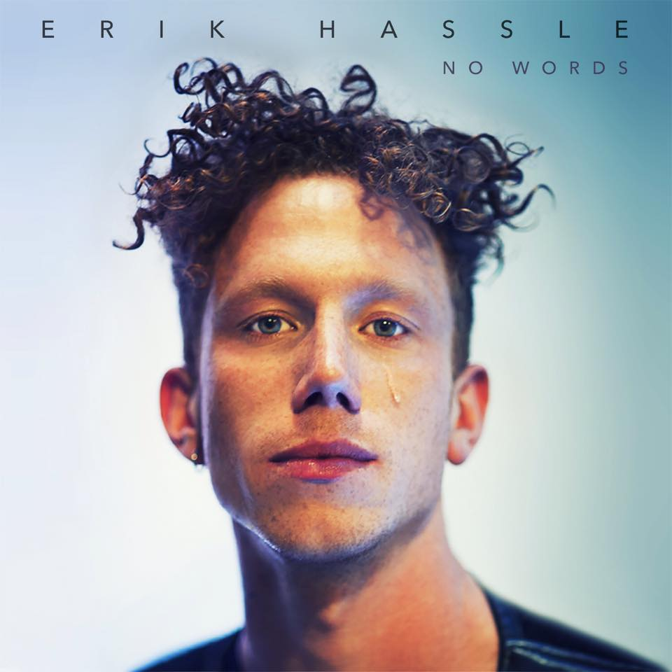 Erik Hassle – No Words