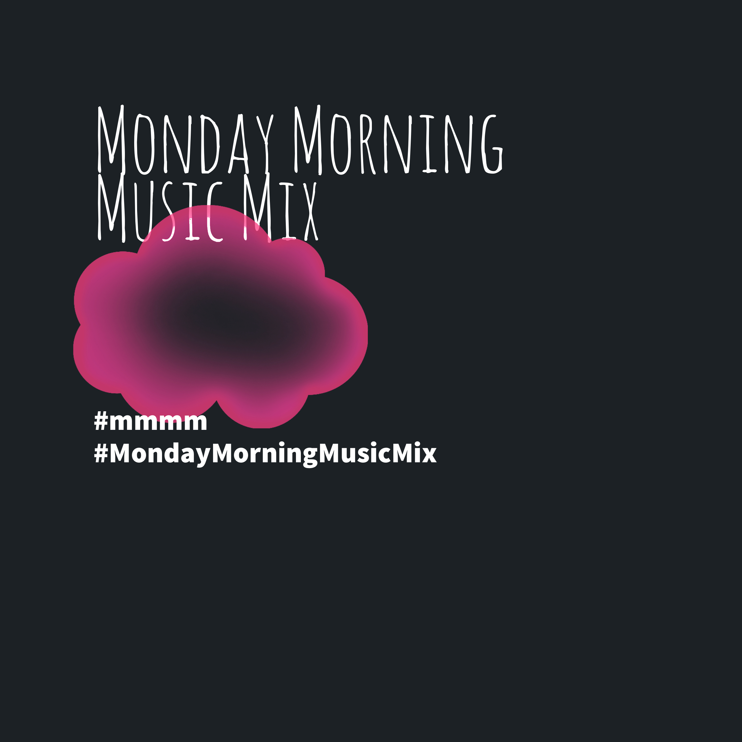 Monday Morning Music Mix 2