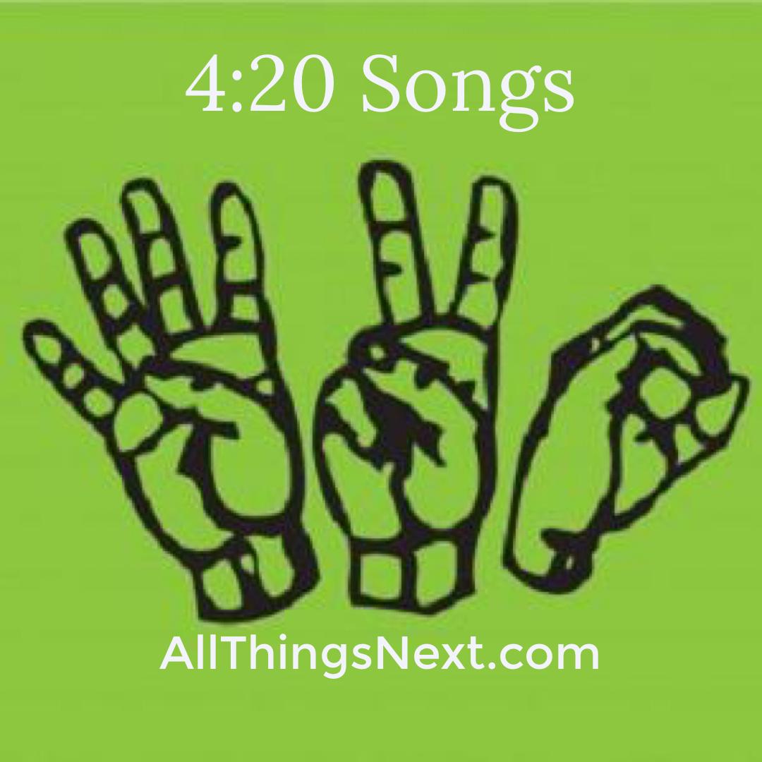 4:20 Songs