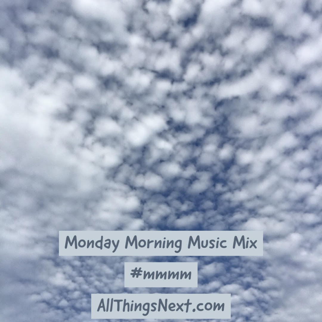Monday Morning Music Mix 14