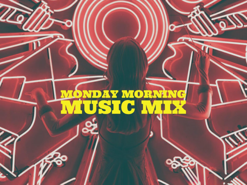 Monday Morning Music Mix 16