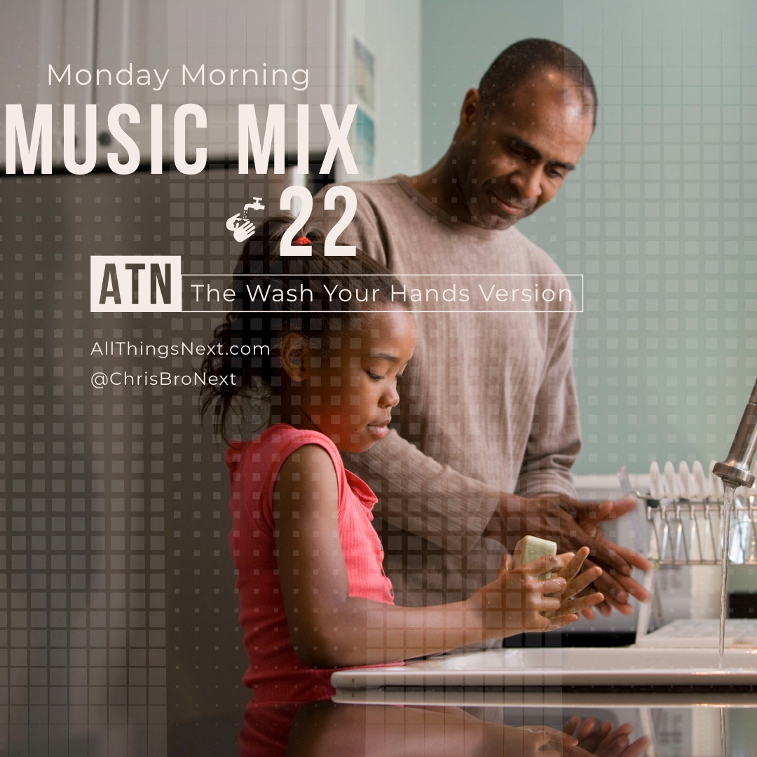 Monday Morning Music Mix 22: The Wash Your Hands Version