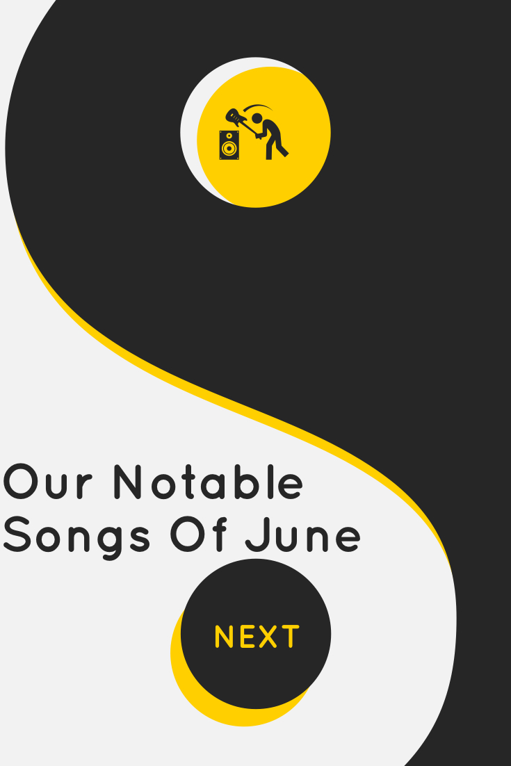 Next Week 739 Our Notable Songs of June 2020
