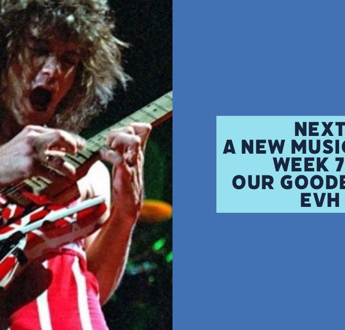 Next Week 754 Our Goodbye to Eddie Van Halen
