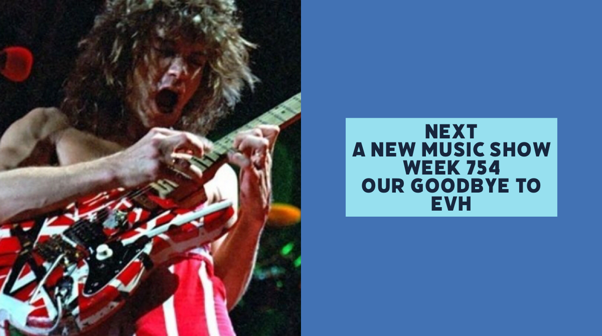 Next Week 754 Our Goodbye to Eddie Van Halen