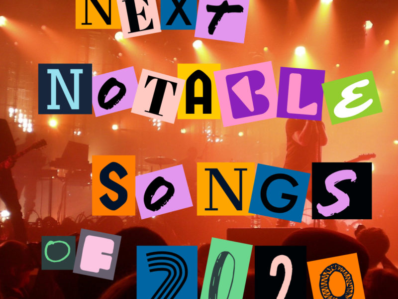 Next Week 764 Our Notable Songs of 2020 Week 1 of 4