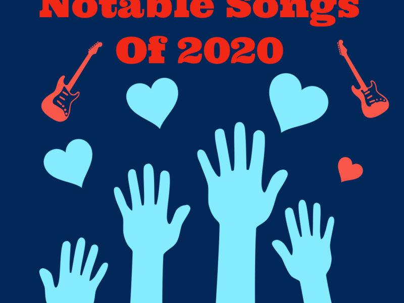 Next Week 766 Our Notable Songs of 2020 Week 3 of 4
